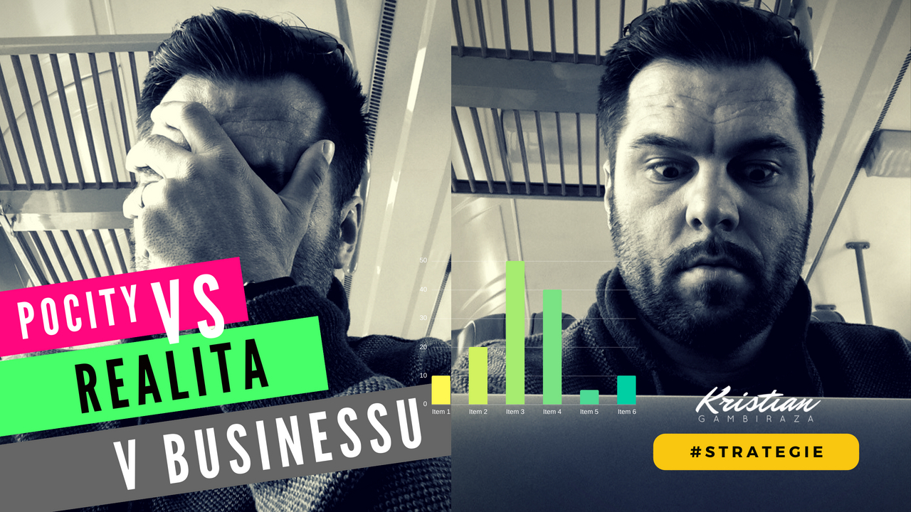 Pocity VS Realita v businessu